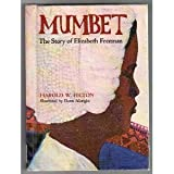 Mumbet: The Story of Elizabeth Freeman