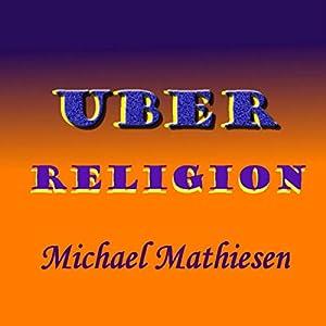 Uber Religion Audiobook