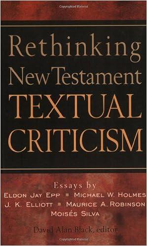 Rethinking NT Criticism