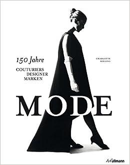 936f9af269e319 Mode. 150 Jahre Couturiers