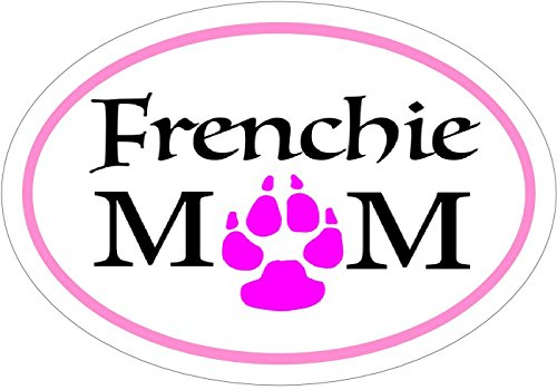 FRENCHIE MOM - French Bulldog Pink Paw Oval Vinyl Decal Sticker - Great for Truck Car Bumper or Tumbler - Perfect French Bulldog Bull Dog Fur Baby Mother Pet Owner Gift, Made in the (Frenchie Costumes)