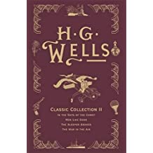 HG Wells Classic Collection II
