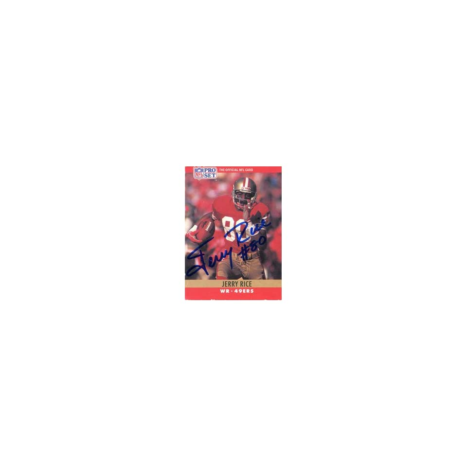 Jerry Rice Autographed 1990 Pro Set Card