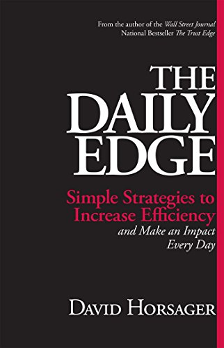 Download The Daily Edge: Simple Strategies to Increase Efficiency and Make an Impact Every Day Pdf