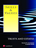 Skills & Values: Trusts and Estates