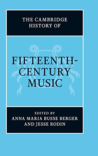 The Cambridge History of Fifteenth-Century Music (The Cambridge History of Music)