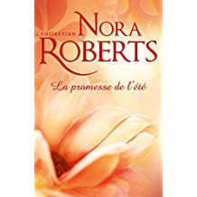 La promesse de l'été (Nora Roberts) (French Edition)