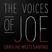 The Voices of Joe: Caroline Meets Santino | Caroline Kepnes
