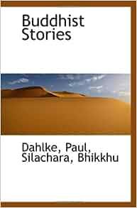 buddhist essays paul dahlke Read buddhist essays absolutely for free at readanybookcom.