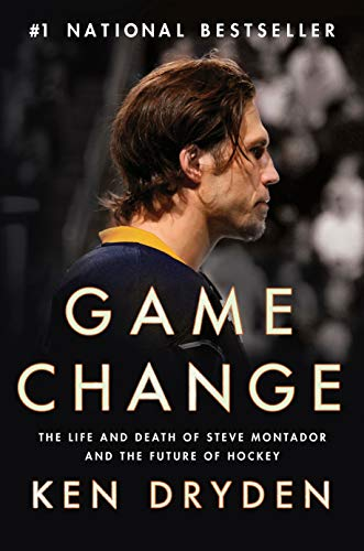 Game Change: The Life and Death of Steve Montador, and the Future of Hockey ()