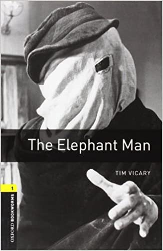 Amazon Oxford Bookworms Library The Elephant Man Level 1 400 Word Vocabulary 9780194237437 Tim Vicary Books