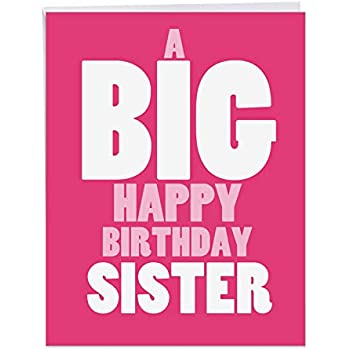 BIG Happy Birthday Card To Sister 85 X 11 Inch