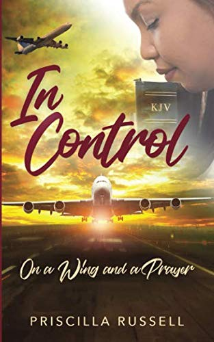 IN CONTROL:: ON A WING AND A PRAYER