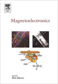 Magnetoelectronics