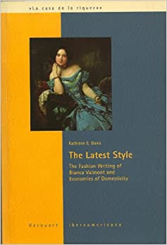 The Latest Style: The Fashion Writing of Bianca Valmont and Economics of Domesticity