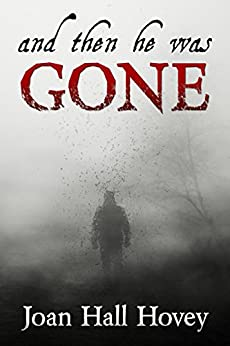 And Then He Was Gone by [Hovey, Joan Hall]
