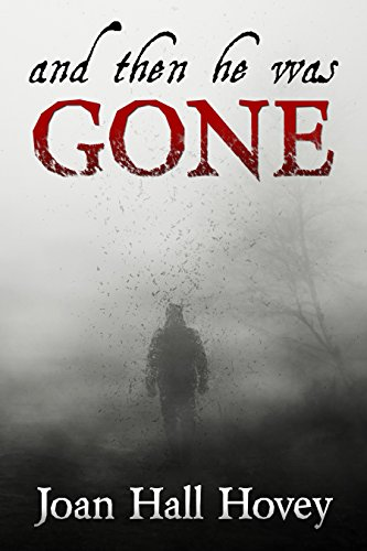 Book: And Then He Was Gone by Joan Hall Hovey
