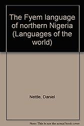 The Fyem Language of Northern Nigeria