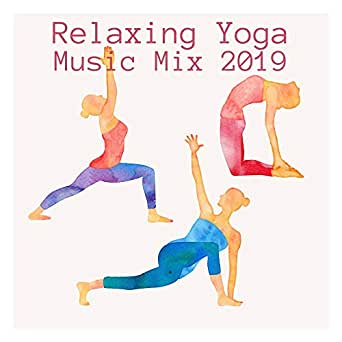 Amazon.com: Relaxing Yoga Music Mix 2019: New Age Nature ...