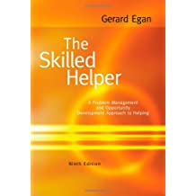 Amazon gerard egan books the skilled helper a problem management and opportunity development approach to helping 9th fandeluxe Choice Image