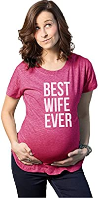 Maternity Best Wife Ever T-Shirt Funny Family Pregnancy Marriage Tee for Women