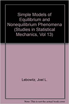 Simple Models of Equilibrium and Nonequilibrium Phenomena (Studies in Statistical Mechanics)