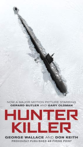 (Hunter Killer (Movie Tie-In))