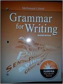 Mcdougal Littell Literature Florida Grammar For Writing