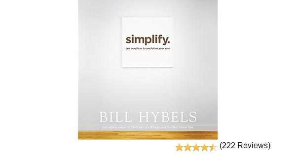 Amazon.com: Simplify: Ten Practices to Unclutter Your Soul ...