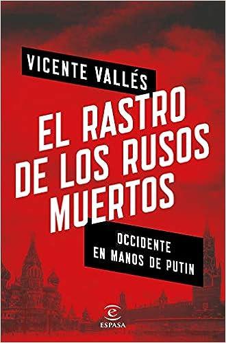 El Rastro De Los Rusos Muertos por Vicente Vallés epub