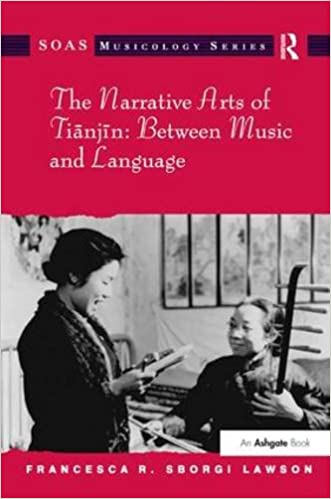 The Narrative Arts of Tianjin: Between Music and Language