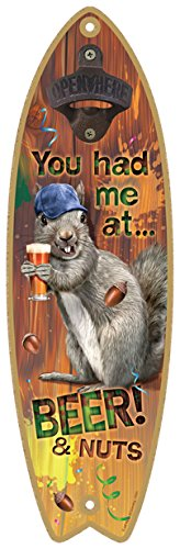 SJT ENTERPRISES, INC. You had me at... Beer & Nuts! Bottle Opener 5