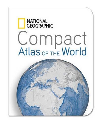 Compact Atlas Of The World (National Geographic Compact Atlas Of The World)