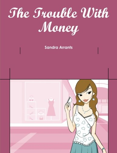 Download The Trouble With Money PDF