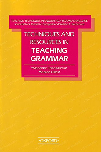 Techniques and Resources in Teaching Grammar (Teaching Techniques in English As a Second Language)