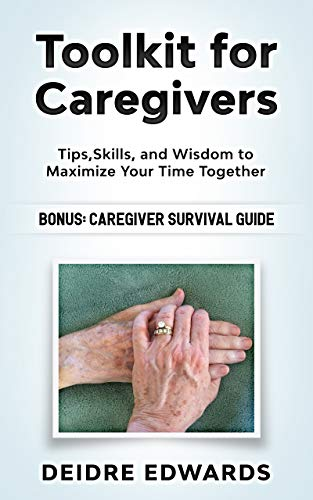 Toolkit For Caregivers by Deidre J Edwards ebook deal