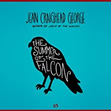 The Summer of the Falcon Audiobook by Jean Craighead George Narrated by Julia Farhat