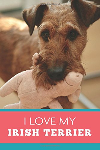 I Love My Irish Terrier (6x9 Journal): Dog Coral Blue, Lightly Lined, 120 Pages, Perfect for Notes, Journaling, Mother's Day and Christmas