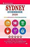 Sydney Guidebook 2020: Shops, Restaurants, Entertainment and Nightlife in Sydney, Australia (City Guidebook 2020)