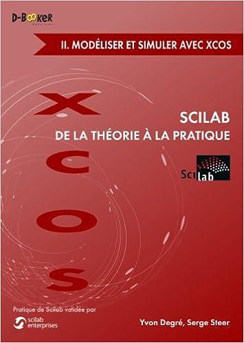 Scilab : De la théorie à la pratique - II  Modélisation et