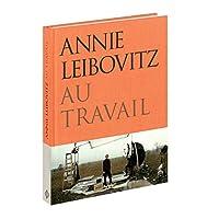 Annie Leibovitz au Travail