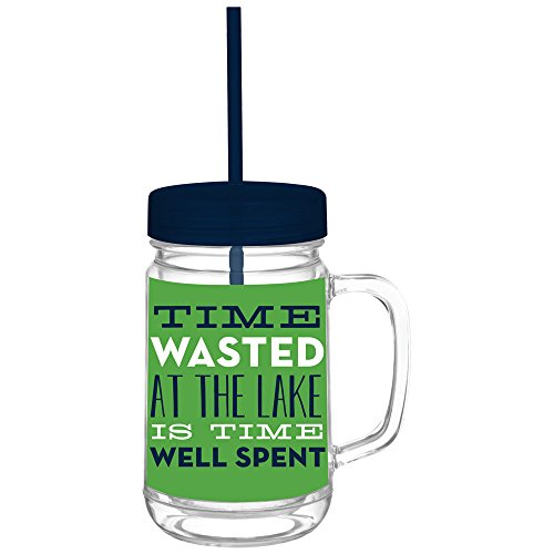 Time Wasted At The Lake Is Time Well Spent - 24 oz Acrylic Mason Jar Tumbler With Lid and Straw - Perfect Lake Lover Gift