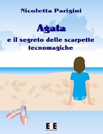 Amazon.com: Agata e le scarpette tecnomagiche: 6 (Ragazzi e
