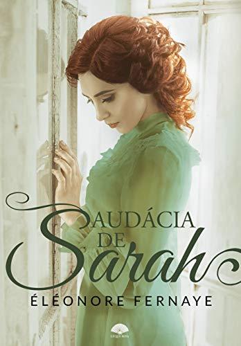Audácia de Sarah:  Família d'Arsac 2