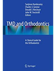 TMD and Orthodontics: A clinical guide for the orthodontist