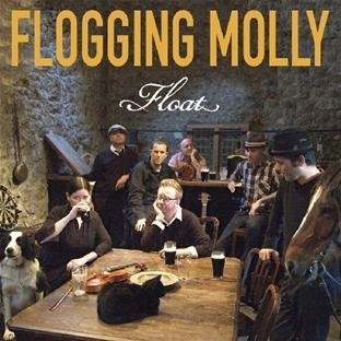 Float by Flogging Molly - Float Flogging Molly
