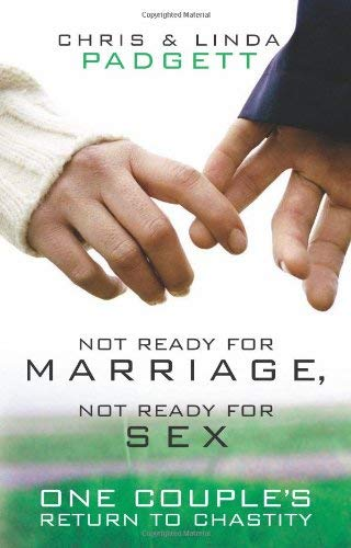 Download Not Ready for Marriage, Not Ready for Sex: One Couple's Return to Chastity ebook