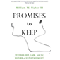 Promises to Keep: Technology, Law, and the Future of Entertainment (English Edition)