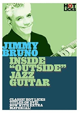 Amazon Jimmy Bruno Inside Outside Jazz Guitar Hot Licks