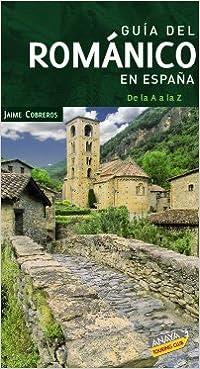 Guía del Románico en España (Guías Singulares): Amazon.es ...